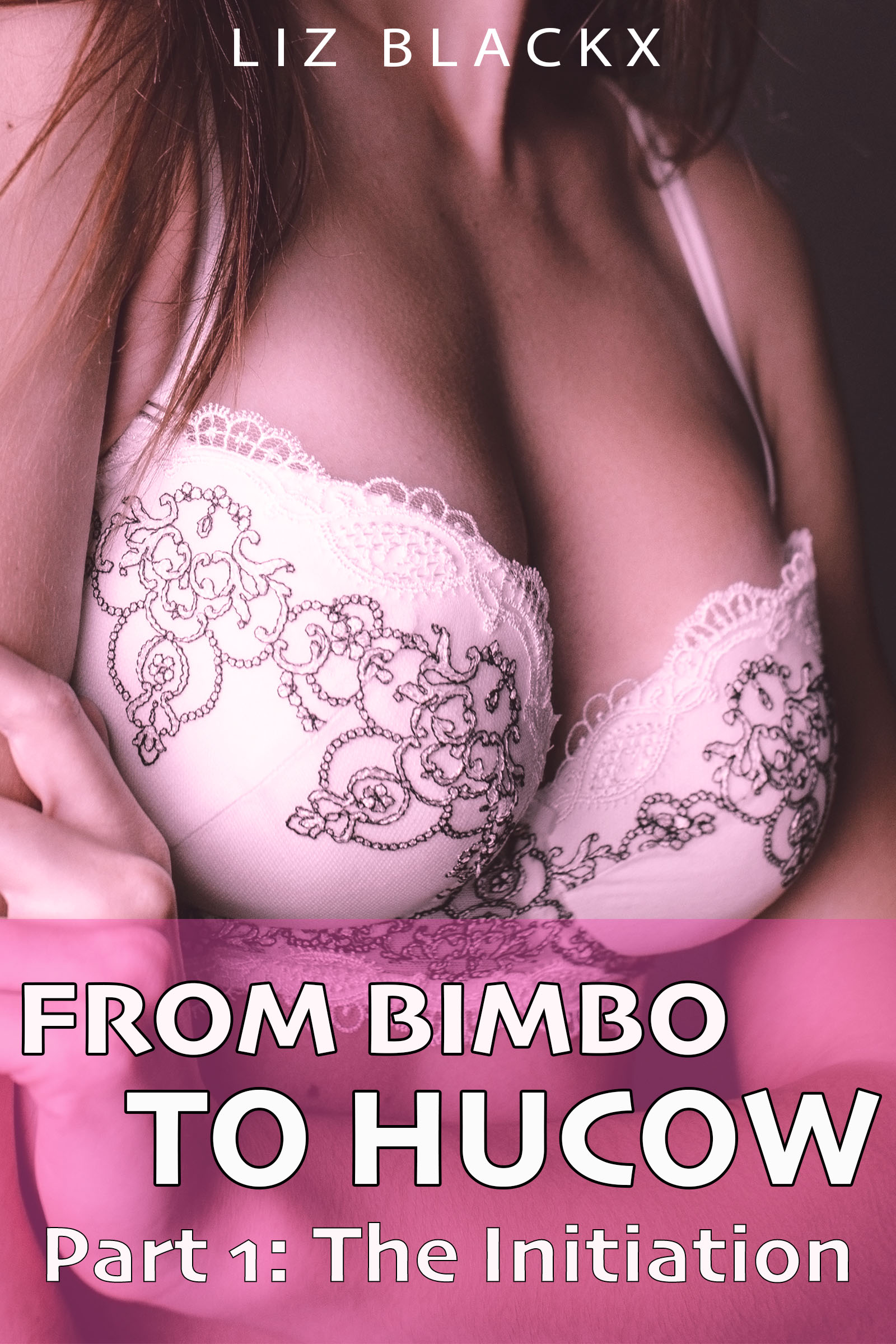 New Release: 'From Bimbo To Hucow – The Initiation'